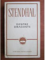 Anticariat: Stendhal - Despre dragoste
