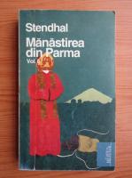 Anticariat: Stendhal - Manastirea din Parma (volumul 2)
