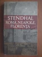 Anticariat: Stendhal - Roma, Neapole, Florenta