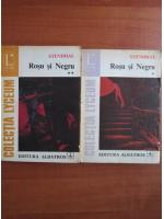 Stendhal - Rosu si negru (2 volume)