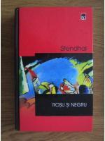 Stendhal - Rosu si negru (coperti cartonate)