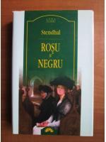 Stendhal - Rosu si negru (Leda Clasic)