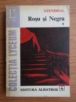 Stendhal - Rosu si Negru (volumul 1)
