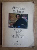 Anticariat: Stephane Mallarme - Album de versuri