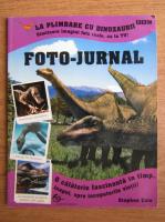 Anticariat: Stephen Cole - Foto-jurnal. La plimbare cu dinozaurii