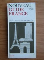 Stephen G. Michaud - Nouveau guide France. Manuel de civilisation francaise