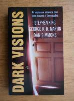 Stephen King, George R. R. Martin, Dan Simmons - Dark visions