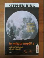 Stephen King - La miezul noptii. Partea a doua
