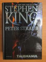 Stephen King - Peter Straub. Talismanul