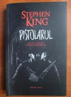 Stephen King - Pistolarul