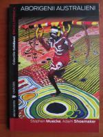 Stephen Muecke - Aborigenii australieni