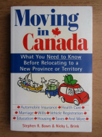 Stephen R. Bown - Moving in Canada