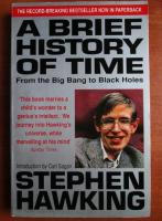 Stephen W. Hawking - A brigef history of time from the Big Bang to black holes