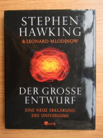 Stephen W. Hawking - Der Grosse Entwurf