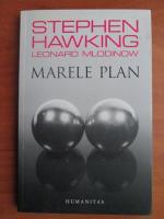 Stephen W. Hawking - Marele plan