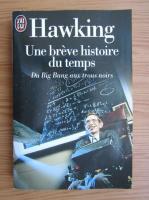 Stephen W. Hawking - Une breve histoire du temps