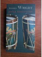 Anticariat: Stephen Wright - Polca bastarzilor