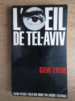 Anticariat: Steve Eytan - L'oeil de Tel-Aviv