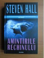 Anticariat: Steven Hall - Amintirile rechinului