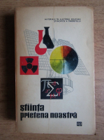 Stiinta-Prietena noastra (volumul 3)
