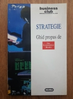 Strategie. Ghid propus de The Economist Books