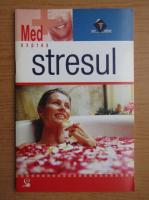 Anticariat: Stresul