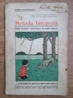 Stroe Postelnicu - Metoda integrala pentru predarea scris-cititului, in scoala primara