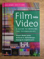 Anticariat: Stuart Blake Jones - Film into video. A guide to merging the technologies