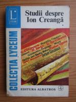 Anticariat: Studii despre Ion Creanga (volumul 1)