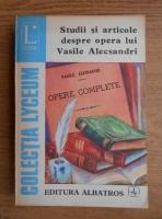 Anticariat: Studii si articole despre opera lui Vasile Alecsandri