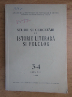 Studii si cercetari de istorie literara si folclor, nr. 3-4, anul VIII, 1959