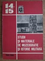 Anticariat: Studii si materiale de muzeografie si istorie militara
