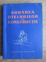Sudarea otelurilor de constructie