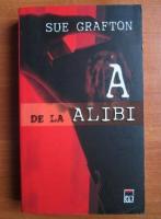 Anticariat: Sue Grafton - A de la alibi