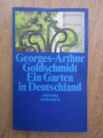 Anticariat: Suhrkamp Taschenbuch - Georges Arthur Goldschimdt ein garten in deutschland