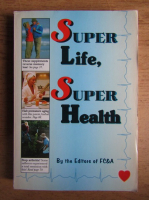 Anticariat: Super life, super health