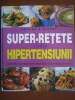 Super-retete contra hipertensiunii (Reader's Digest)