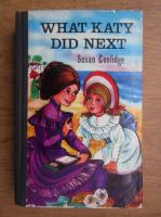 Susan Coolidge - What Katy did next