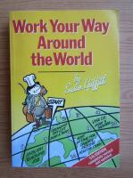Anticariat: Susan Griffin - Work your way around the world