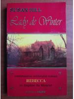 Susan Hill - Lady de Winter