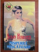 Susan Howatch - Nisipurile miscatoare