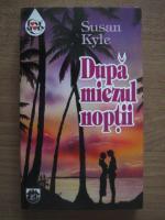 Susan Kyle - Dupa miezul noptii