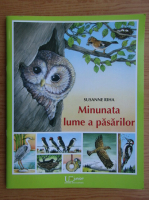 Anticariat: Susanne Riha - Minunata lume a pasarilor