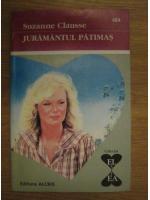 Anticariat: Suzanne Clausse - Juramantul patimas