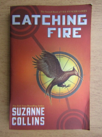Suzanne Collins - The Hunger Games, volumul 2. Catching fire