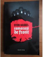Sven Hassel - Camarazi de front (Ed. Nemira)