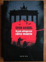 Sven Hassel - Drum sangeros catre moarte (Ed. Nemira)