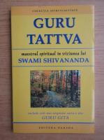 Swami Shivananda - Guru Tattva