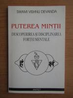 Swami Vishnu Devanda - Puterea mintii