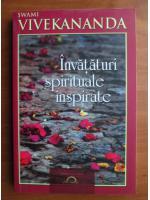 Anticariat: Swami Vivekananda - Invataturi spirituale inspirate